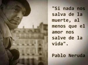 frases-con-foto-Pablo-Neruda
